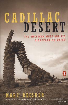 Cadillac Desert By Reisner, Marc