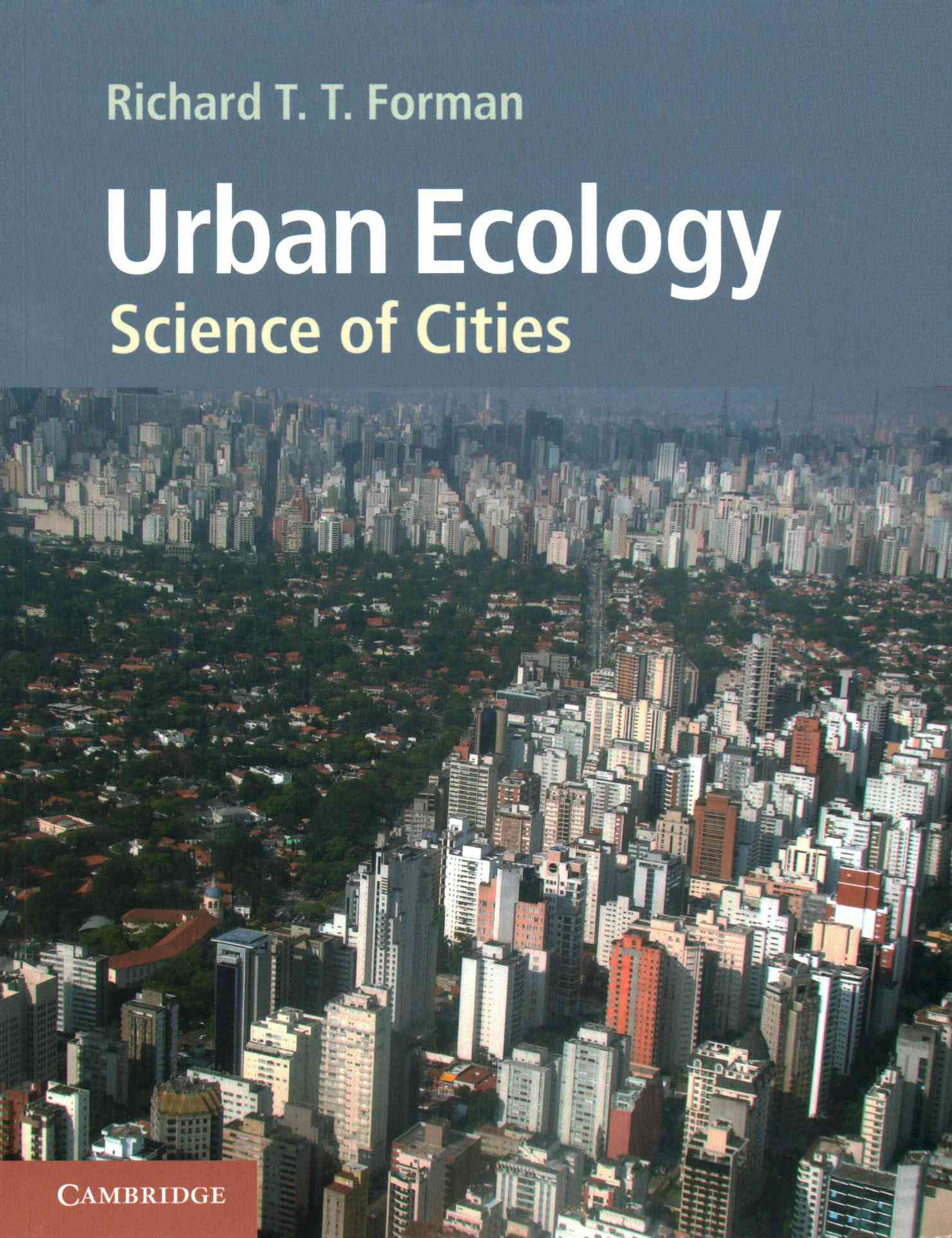 Urban Ecology By Forman, Richard T. T.
