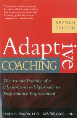 Adaptive Coaching By Bacon, Terry R./ Voss, Laurie